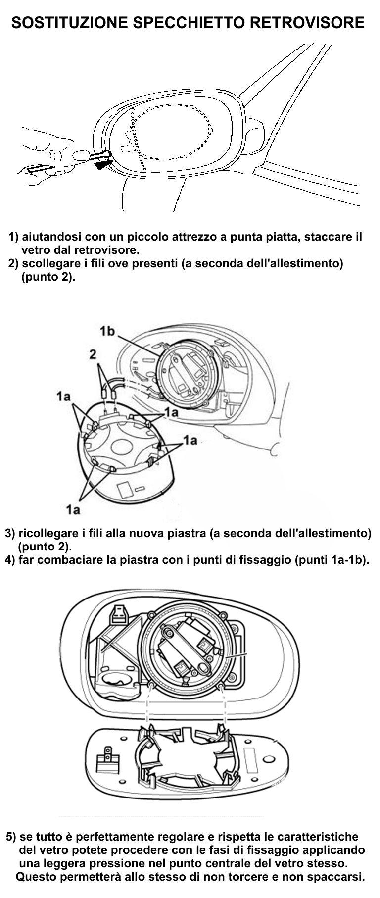 Sostituzione Vetro Specchietto Retrovisore Esterno.Montaggio Piastre Specchietto